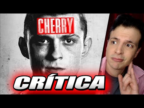 Crítica CHERRY - Reseña de la Película de los Russo con Tom Holland