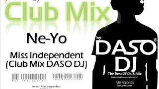 Ne-Yo - Miss Independent (Club Mix DASO DJ)