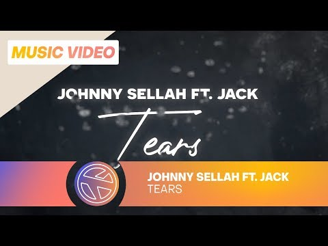 JOHNNY SELLAH FT. JACK - TEARS ( Prod. SEROP )