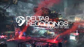 Delta9 Recordings Podcast #20 - Various Labels - Mixed by emplate