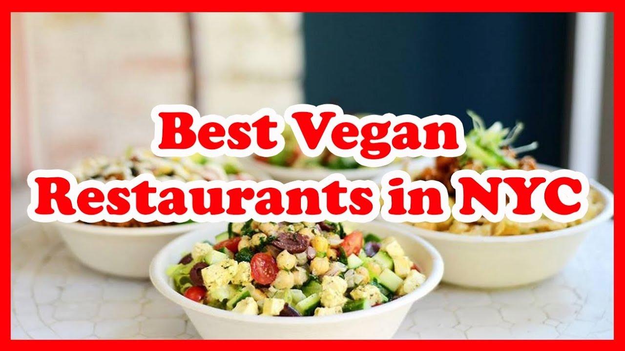 5 Best Vegan Restaurants In Nyc Us Love Is Vacation Youtube