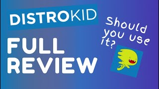 DistroKid - Full WalkThrough and Review