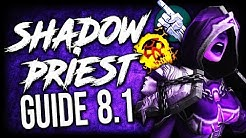 SHADOW PRIEST 8.1 Guide for Mythic+ and Raids