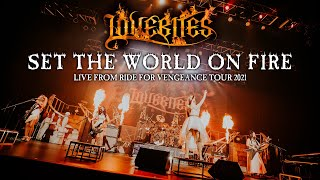 LOVEBITES / Set The World On Fire [Live from Ride For Vengeance Tour 2021]