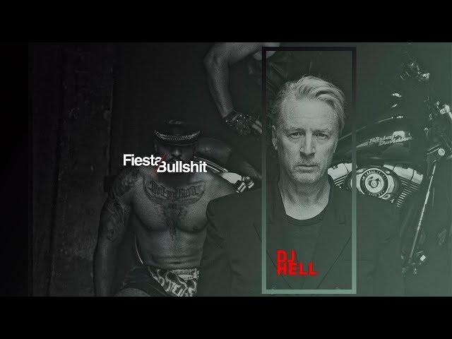 Dj Hell - Off Week - Barcelona 21.07.2019