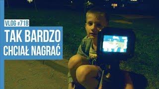 TAK BARDZO CHCIAŁ NAGRAĆ / VLOG #718