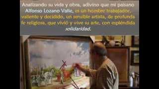 MANZANARES y sus creadores: La pintura de Alfonso LOZANO VALLE.