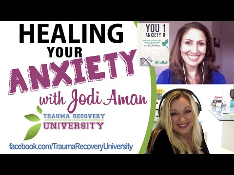 How To Heal Your Anxiety: Author, Jodi Aman Interview