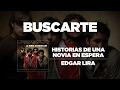 Edgar Lira   Buscarte