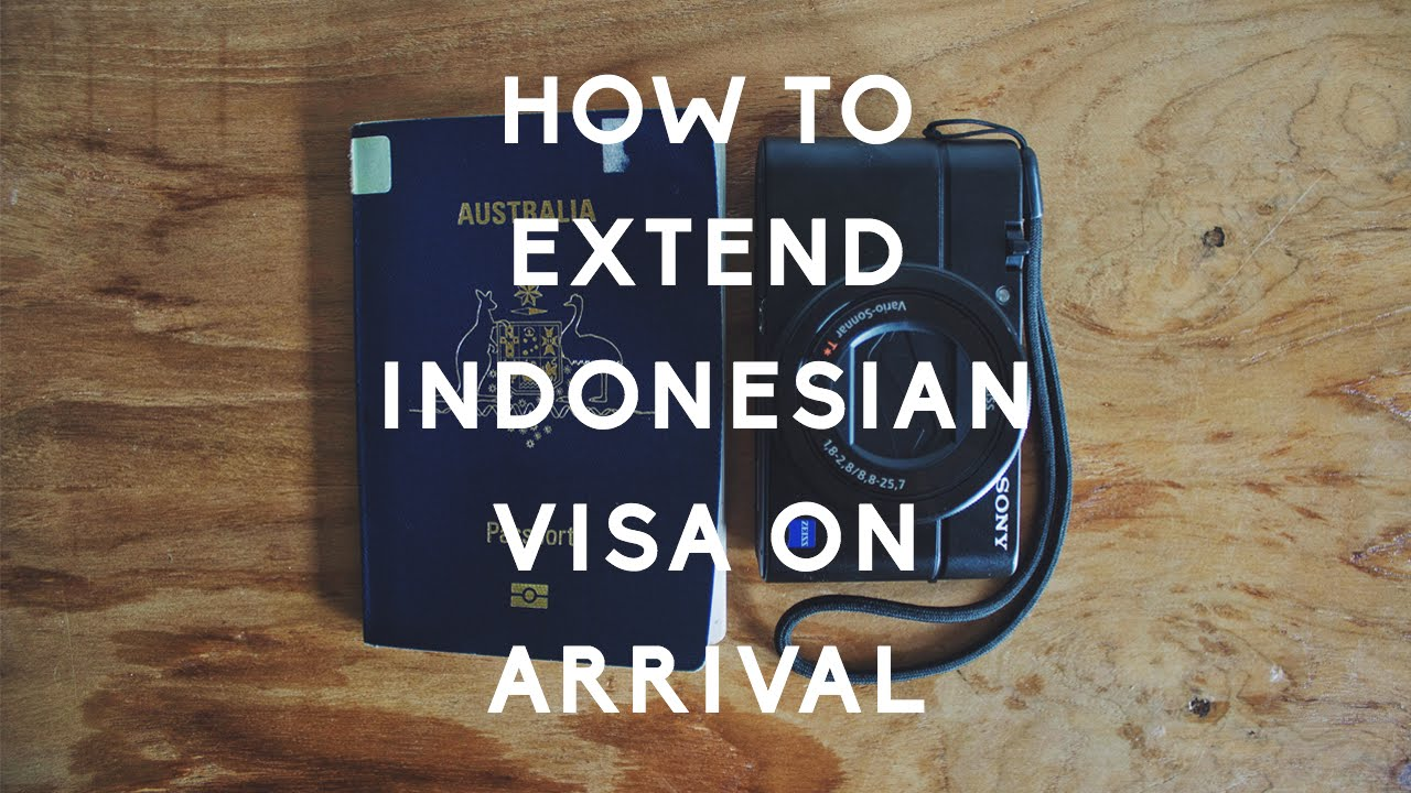 How To Extend Indonesian Visa On Arrival In Bali 60 Days Total