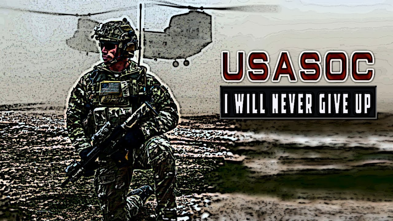 US Army Special Operations Command - I will never give up | Military tribute 2019