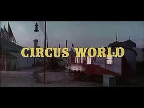 John Wayne - CIRCUS WORLD (1964) - Soundtrack Dimitri Tiomkin