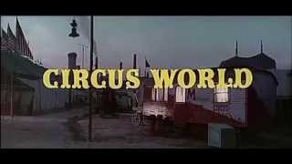 John Wayne - CIRCUS WORLD (1964) - Soundtrack Dimitri Tiomkin