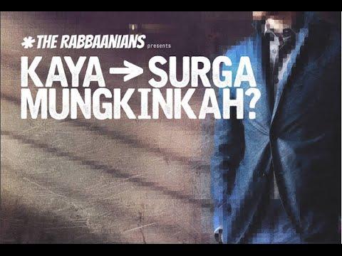 Kajian Islam : The Rabbanians: Kaya Surga Mungkinkah? - Ustadz Firanda Andirja, MA.