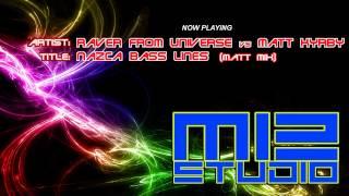 RAVER FROM UNIVERSE vs MATT KYRBY