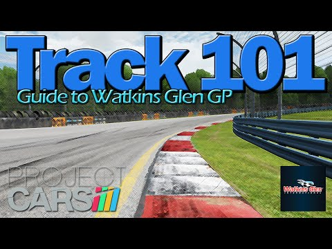 [Track 101] Guide to Watkins Glen GP (Project CARS) #4