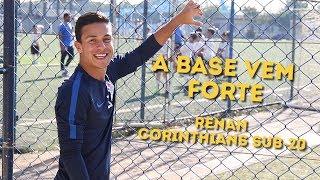 A Base vem Forte: Renan do Corinthians Sub-20