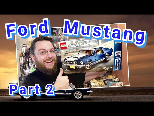 A Wild Stallion - 1967 Ford Mustang GT (Lego Creator 10265 – Part 2)