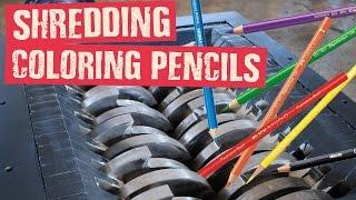 Shredding Coloring Pencils - Shredding Stuff