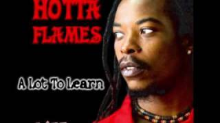 Hotta Flames - A Lot To Learn