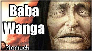 Baba Wanga - Życiorys i Przepowiednie w tym III Wojna Światowa i dla Polski - Plociuch #275
