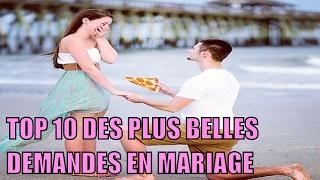 TOP 10 DES PLUS BELLES DEMANDES EN MARIAGE