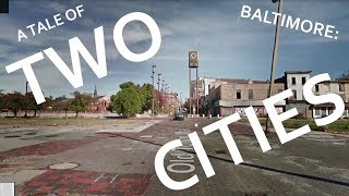 Baltimore : A Tale of Two Cities!