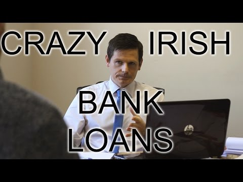 Crazy Irish loan requests
