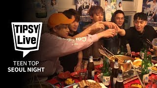 Teen Top Brightens Seoul Night With Their Amazing Voice [Tipsy Live] • ENG SUB • dingo kdrama