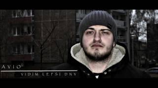 AVIO - VIDÍM LEPŠÍ DNY ( HD AUDIO )
