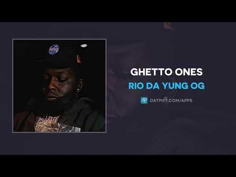 Rio Da Yung Og - Ghetto Ones (AUDIO)