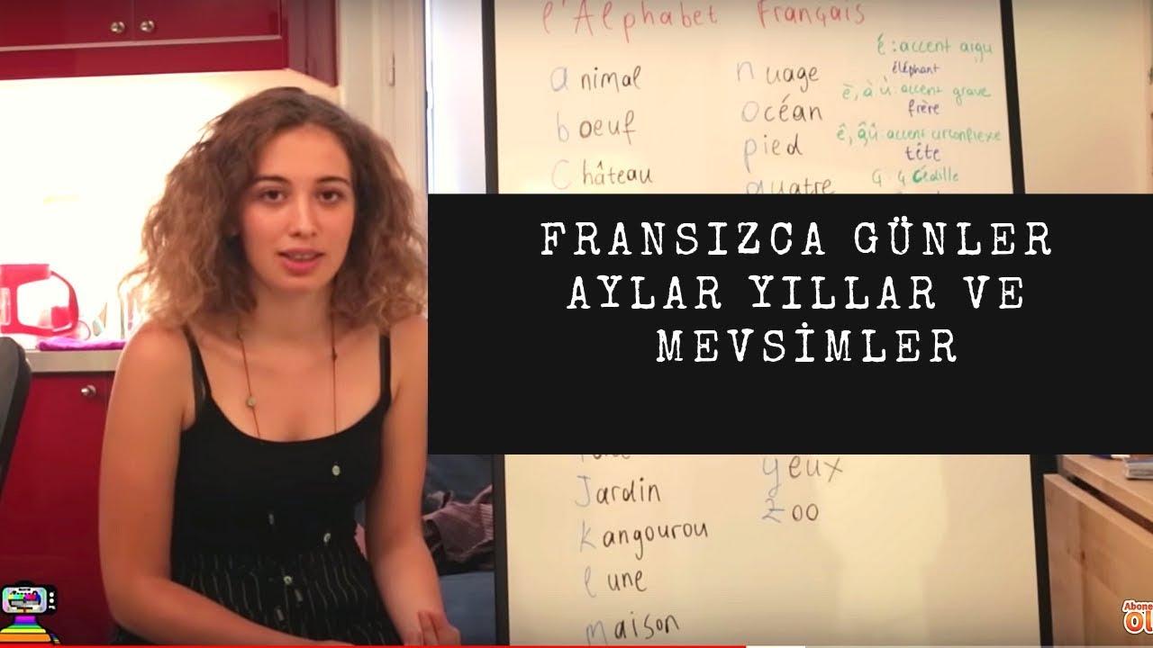Fransızca Dersler 4 - FRANSIZCA GÜNLER AYLAR YILLAR VE MEVSİMLER | Fransızca Öğreniyoruz