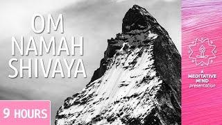 OM Namah Shivaya | 9 Hours