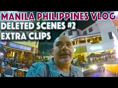 Manila Philippines deleted scenes, extra clips #2   Asia Travel VLOG