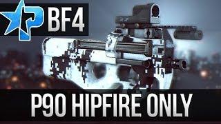 Battlefield 4 P90 Gameplay! Hipfire Beast! (BF4 Multiplayer PC Gameplay)