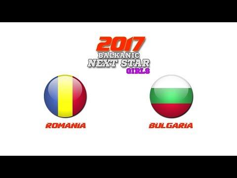 BALKANIC NEXT STAR 2017: Romania (W) - Bulgaria (W)