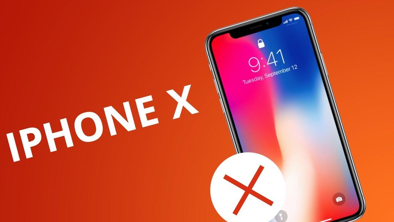 abdecc9beeed7 5 motivos para NÃO comprar o iPhone X - YouTube