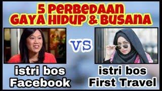 Video 5 Perbedaan gaya hidup & busana istri bos Facebook dan istri bos First Travel download MP3, 3GP, MP4, WEBM, AVI, FLV Mei 2018
