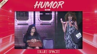 Blue Space Oficial - Matinê - Humor -  06.05.18