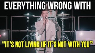 "Everything Wrong With The 1975 - ""It's Not Living (If It's Not With You)"""