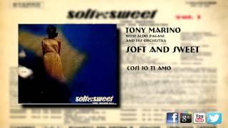 Tony Marino - Così Io Ti Amo