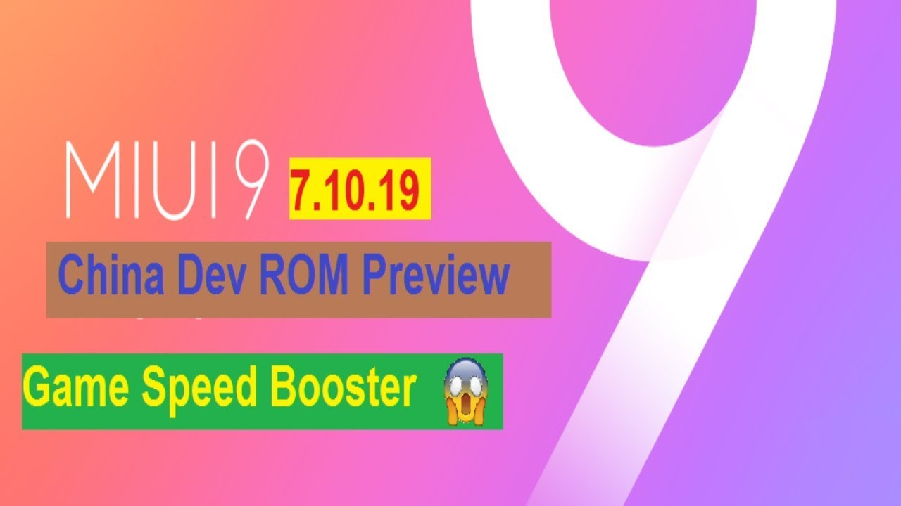 MIUI 9 China Developer ROM 7 10 19 Preview || Game Speed Booster ???