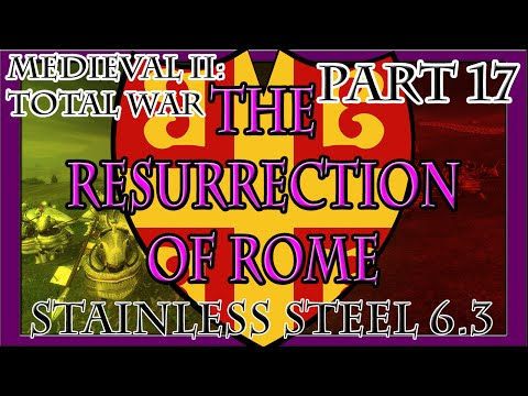 Medieval II | The Resurrection of Rome: Part 17 (The Defense of Ragusa)