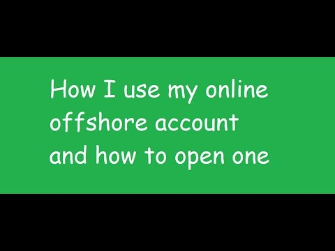 Online Offshore Bank Accounts: How I Use Mine and How To Open One Online