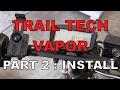 Trail Tech Vapor Gauge : Part 2 : Installation On A Scooter