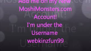 Add Me on MoshiMonsters! PLUS link to Mopd Codes!!