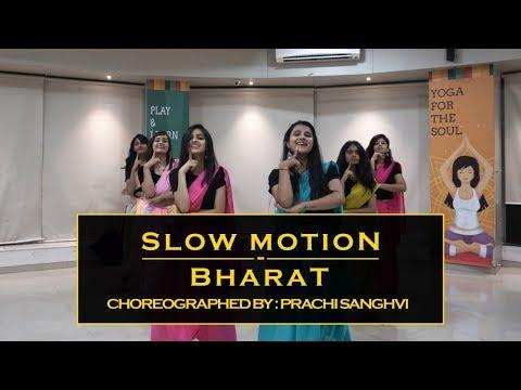 BHARAT: SLOW MOTION SONG | DANCE COVER | SALMAN KHAN and KATRINA KAIF | Prachi Sanghvi Choreography