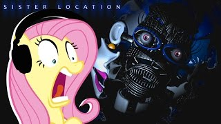Fluttershy plays FNAF: Sister Location 🍋 | NONONONONONONO