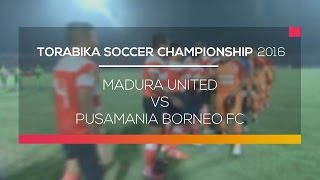 Video Gol Pertandingan Madura United vs Pusamania Borneo FC