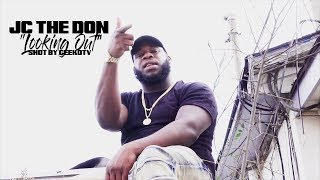 """JC The Don """"Looking Out"""" Shot By @GeekdTV"""